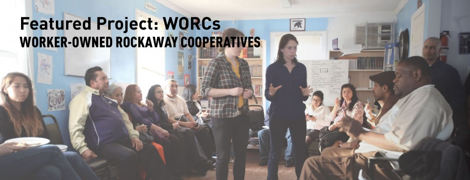 WORCs – Worker-Owned Rockaway Cooperatives